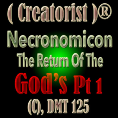 Necronomicon The Return of the Gods Pt 1 CDMT 125